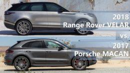 2018 Range Rover VELAR vs. 2017 Porsche MACAN comparison